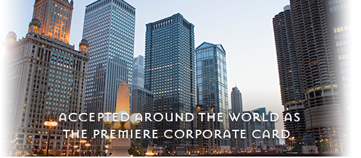 Accepted around the world as the premiere corporate card.
